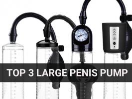 Top 3 Large Penis Pump