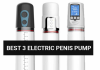 Best 3 Electric Penis Pump